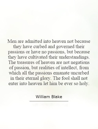 men-are-admitted-into-heaven-not-because-they-have-curbed-and-governed-their-passions-or-have-no-quote-1 (1)